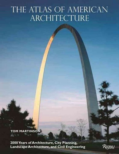 Atlas Of American Architecture