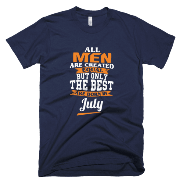 All men are created equal but only the best are born in July