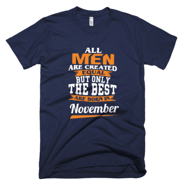 All men are created equal but only the best are born in November