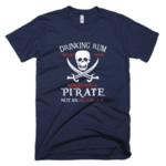 Drinking rum before noon makes you Pirate not an alcoholic