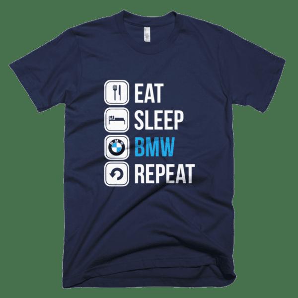 Eat Sleep BMW Repeat