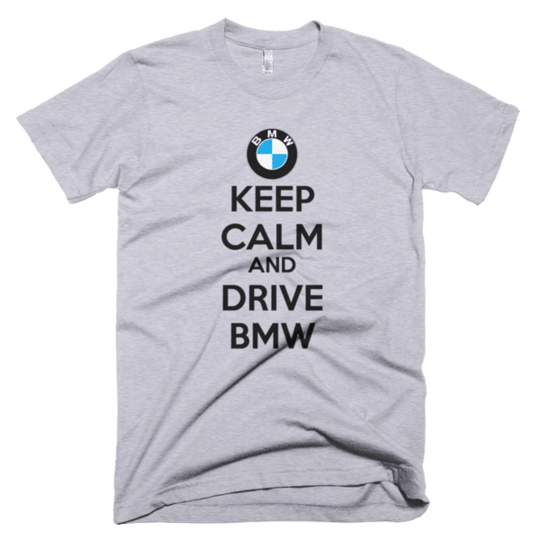 Keep Calm and Drive BMW