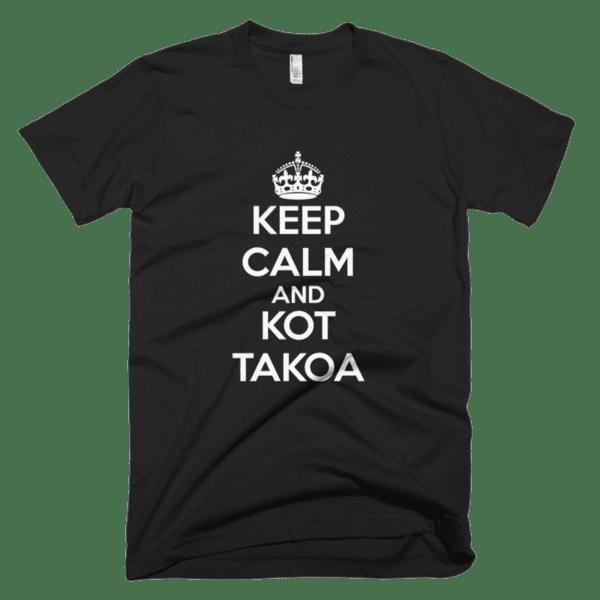 Keep Calm and Кот Такоа