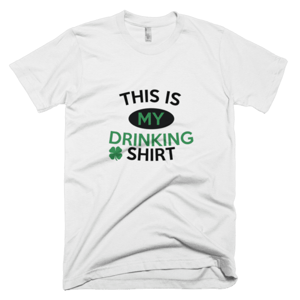 This is my drinking shirt