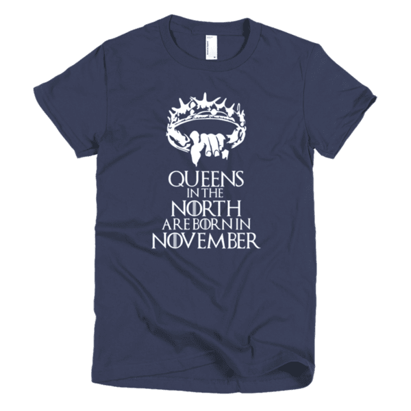 Queens in the North are born in November