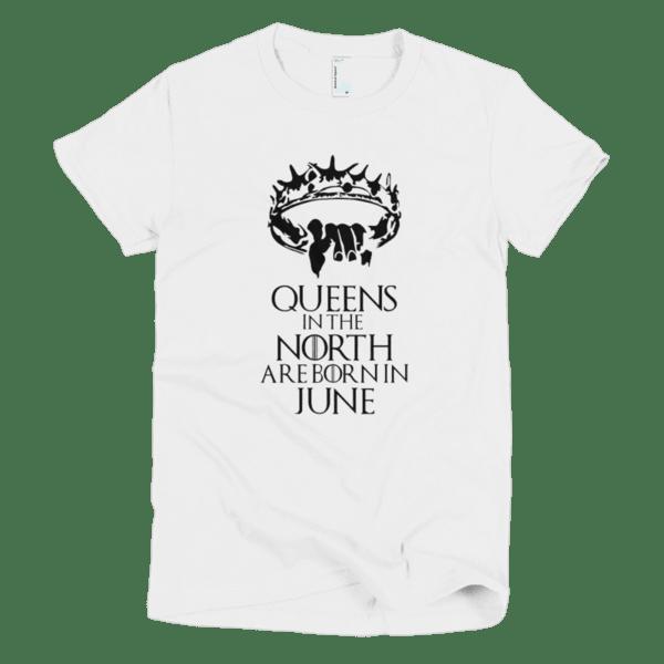 Queens in the North are born in June