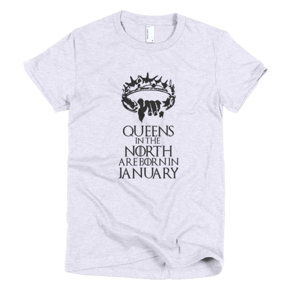 Queens in the North are born in January
