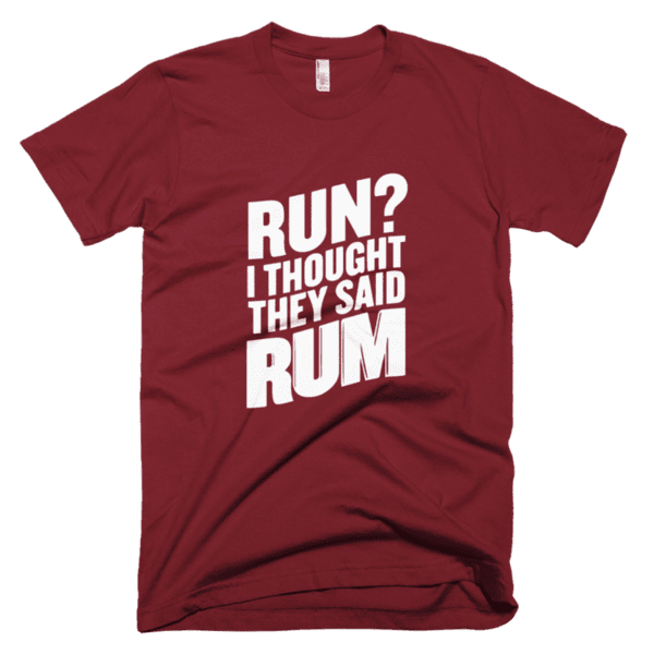 Run? I thought they said Rum