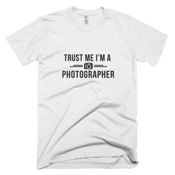 Trust me I'm a Photographer
