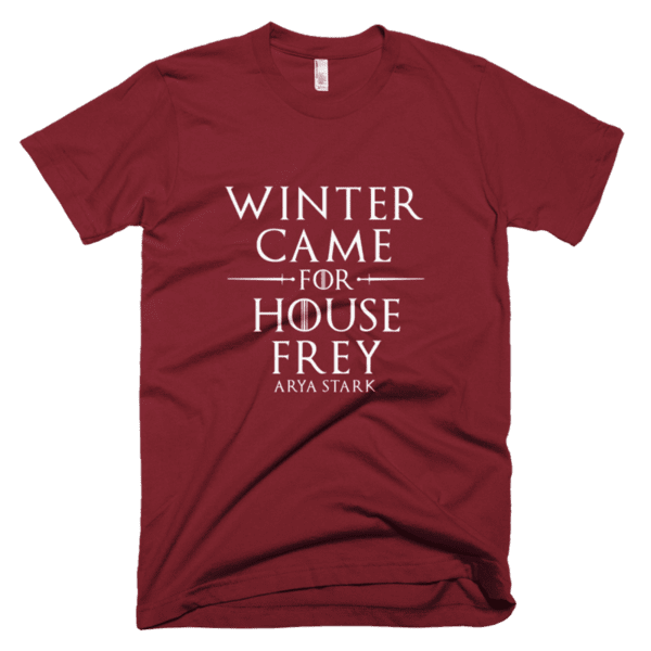 Winter came for House Frey - Arya Stark