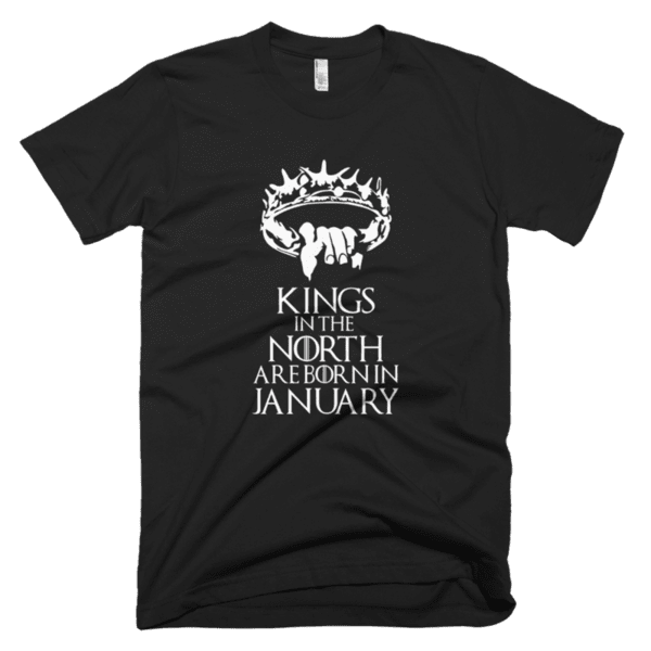 Kings in the North are born in January
