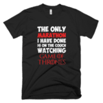 The only marathon i have done is on the couch watching Game of Thrones