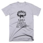 Kings in the North are born in October