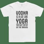 Vodka is a lot like Yoga