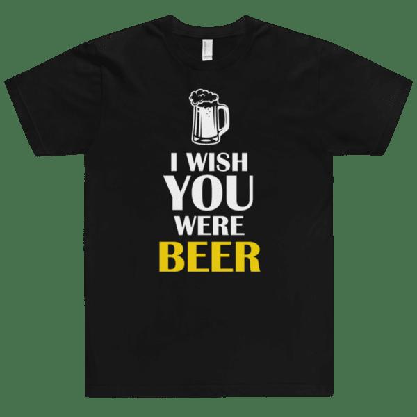 I wish you were Beer
