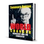 World Changer: Atanasoff and the Computer