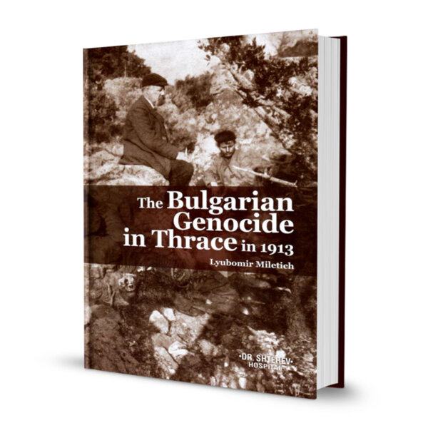 The Bulgarian Genocide in Thrace in 1913
