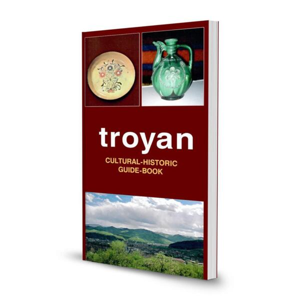Troyan. Cultural-Historic Guide-Book