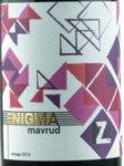 Malkata Zvezda Enigma Mavrud 2015