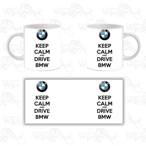 Чаша Keep Calm and Drive BMW