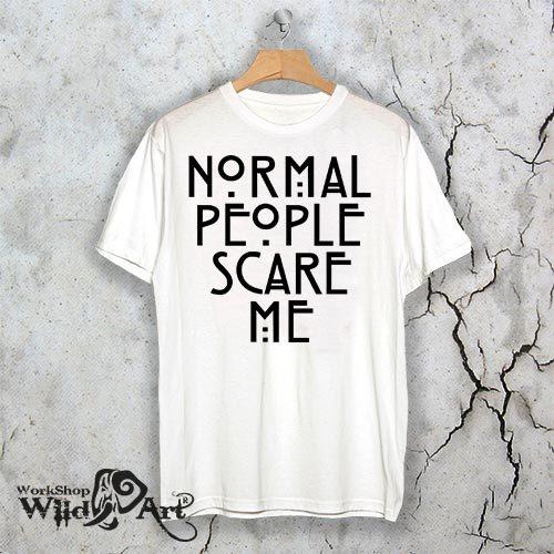 Тениска за Хелоуин Normal people scare me W 1136