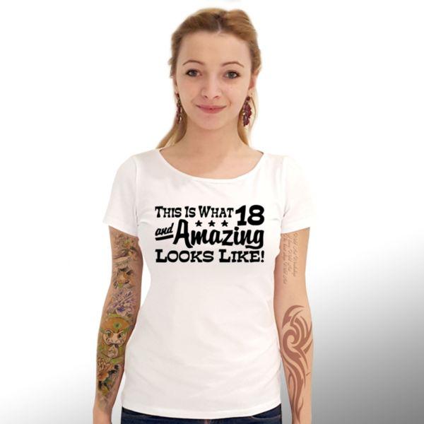 """Тениска – """"18 and Amazing… / На 18 и Невероятни"""""""