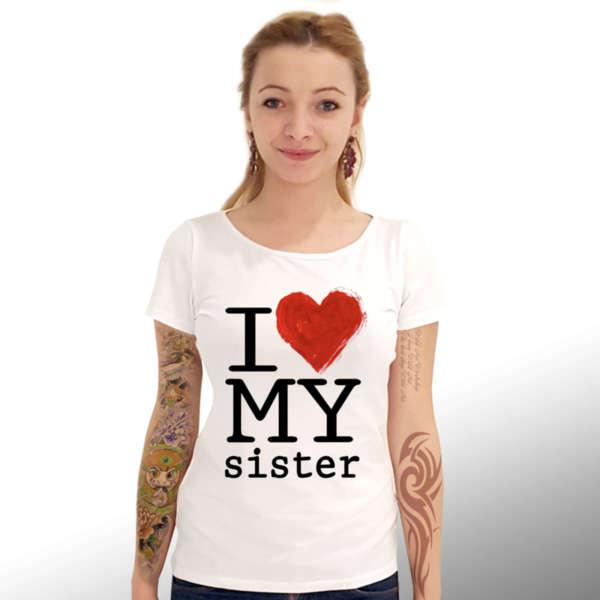 """Дамска Тениска – """"I love my sister /  Обичам сестра си"""" К 8115"""