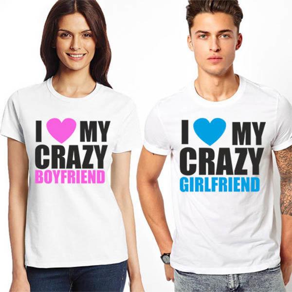 Тениски за двойки I love my crazy boyfriend/girlfriend K 8057