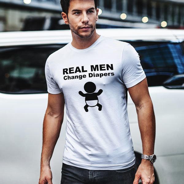 Тениска Real Man Change Diapers