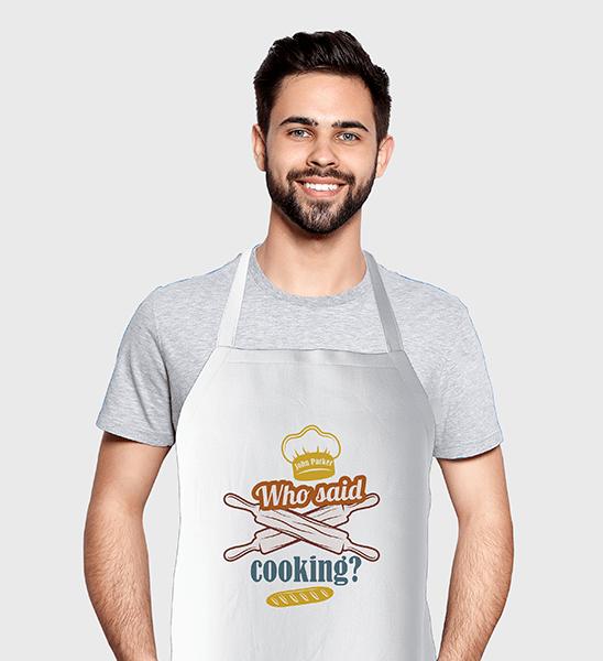 Персонална готварска престилка - Who said cooking