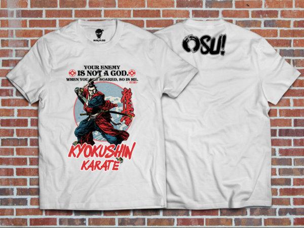 Ninja Тениска - Киокушин - Your enemy is not a GOD