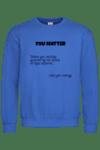 "Блуза ""You matter"""