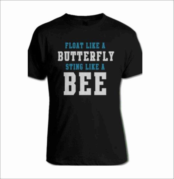 Боксова тениска Float Like A Butterfly Sting Like A Bee