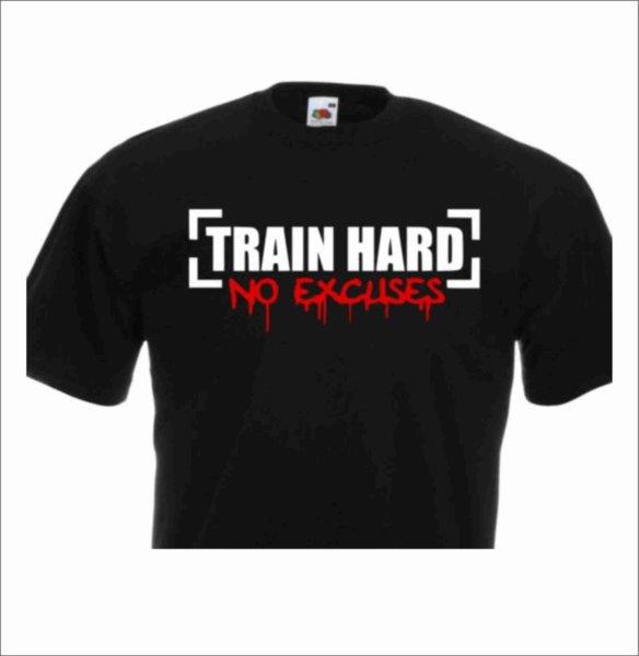 Фитнес тениска Train Hard No Excuses