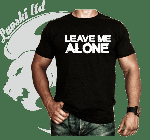 Фитнес Тениска Leave Me Alone 2