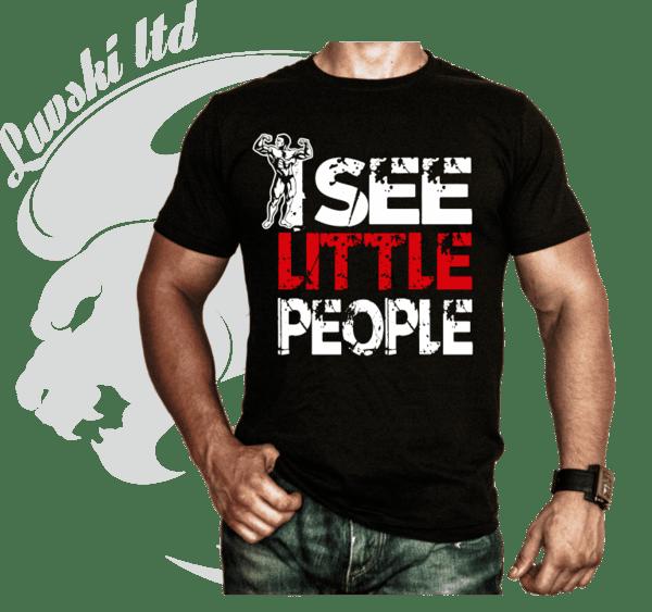 Фитнес Тениска I See Little People