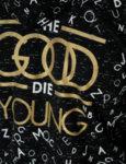 """Мъжки суичър черен с щампа """"The Good Die Young"""""""