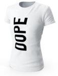 """Дамска бяла тениска с щампа """"Dope"""""""