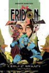 Jack Eridon: Сенки от миналото – част 1
