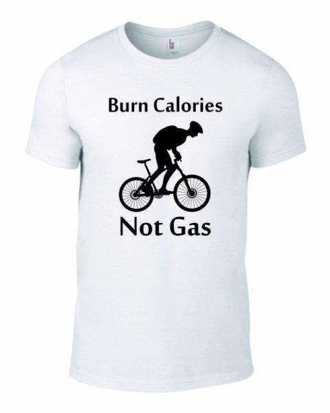 Тениска burn calories not gas