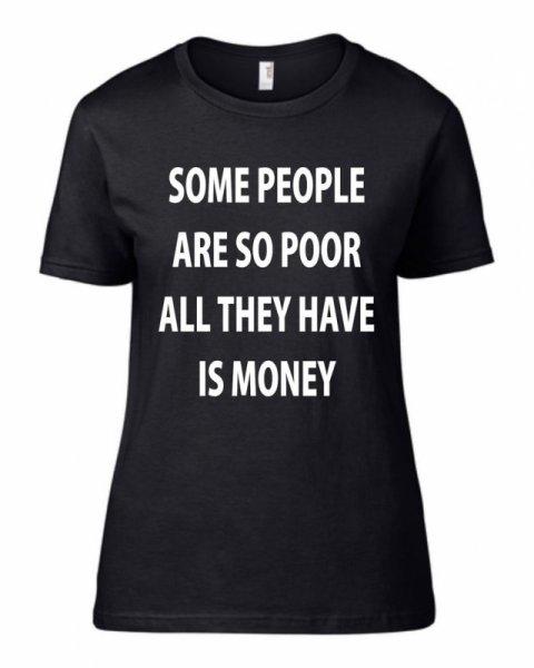 Тениска Poor but rich